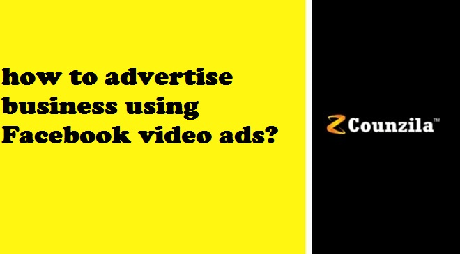 how to advertise business using facebook video ads